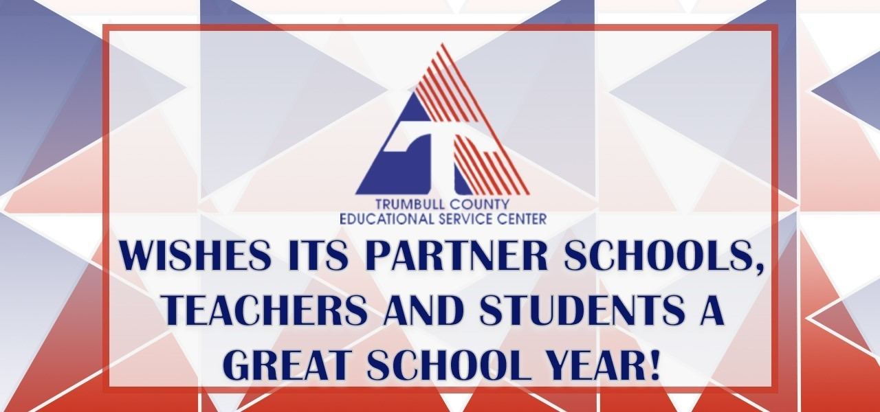 TCESC wishes its schools, staff and students a great year!