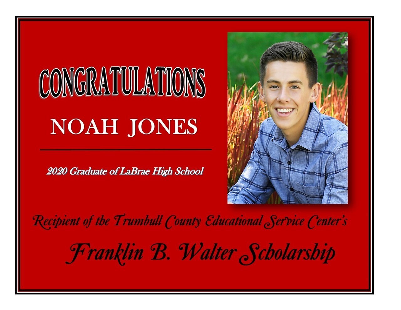 Noah Jones Scholarship Recipient