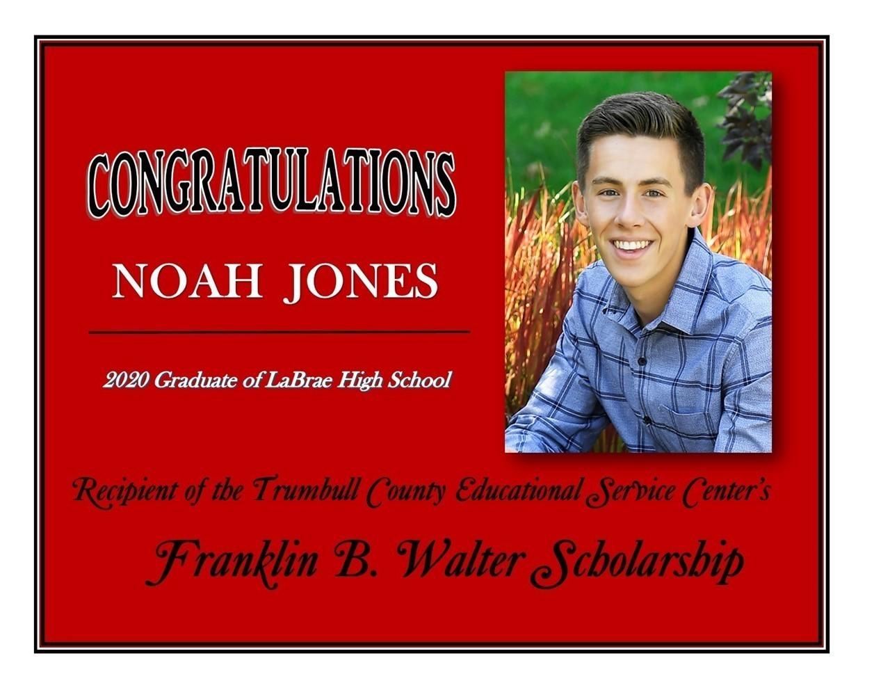 Noah Jones Scholarship Recipient